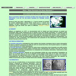Dossiers Secrets -> OVNI -> Documentaireextrême : Alternative 3 <-