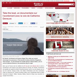 Take the boat, un documentaire sur l'avortement avec la voix de Catherine Deneuve