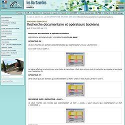 Recherche documentaire et opérateurs booléens - - Collège Les Bartavelles - 13010 - Marseille - St Loup -