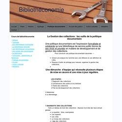 Politique documentaire - Bibliothéconomie