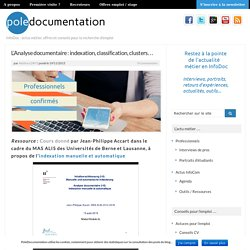 L'Analyse documentaire : indexation, classification, clusters...