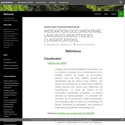 Indexation documentaire, langages analytiques, classifications…