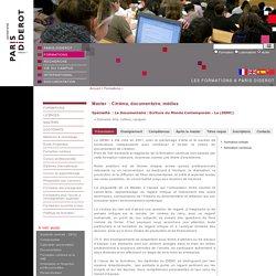 Master Le Documentaire : Ecriture du Monde Contemporain - Le (DEMC), Cinéma, documentaire, médias- Université Paris Diderot - Paris 7