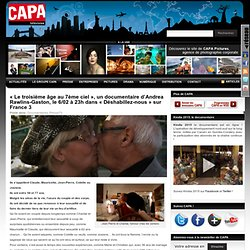 «Le troisième âge au 7ème ciel», un documentaire d'Andrea Rawlins-Gaston, le 6/02 à 23h dans «Déshabillez-nous» sur France 3