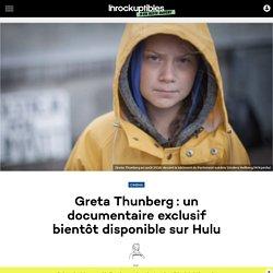 Greta Thunberg: un documentaire exclusif bientôt disponible sur Hulu