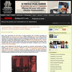 Le documentaire «The Elephant in the Room» sur le «9/11 Truth Movement» enfin disponible en version française