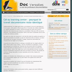 Cdi ou learning center : pourquoi le travail documentaire reste identique