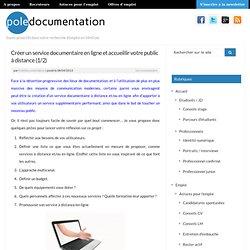 Créer un service documentaire en ligne et accueillir votre public à distance (1/2)