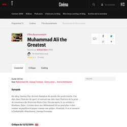 Muhammad Ali the Greatest (film 1974) - Film documentaire - L'essentiel