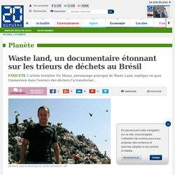 Waste land, un documentaire étonnant sur les trieurs de déchets au Brésil