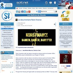 Le documentaire Noire finance