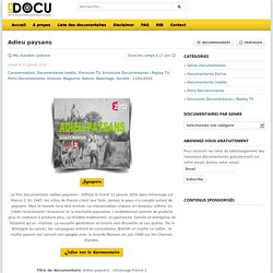 Telecharger ou Voir le documentaire Adieu paysans gratuitement - 9docu