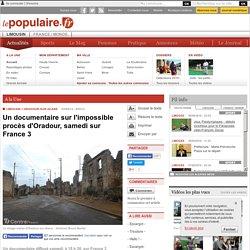 ORADOUR-SUR-GLANE (87520) - Un documentaire sur l'impossible procès d'Oradour, samedi sur France 3