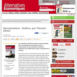 Documentaire : Indices, par Vincent Glenn