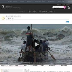 Documentaire > L'Or Noir