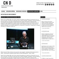 Notation du mouvement - Portail documentaire de la médiathèque du Centre national de la danse