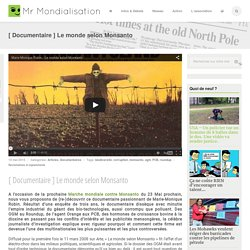 [ Documentaire ] Le monde selon Monsanto