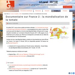 Documentaire sur France 2 : la mondialisation de la tomate