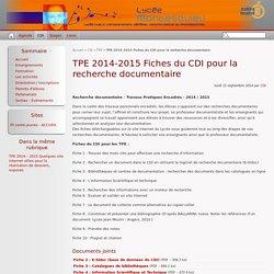 TPE 2014-2015 Fiches du CDI pour la recherche documentaire - Lycée Montesquieu, 0922249v@ac-versailles.fr