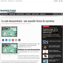 Le web-documentaire : une nouvelle forme de narration