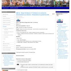 EMI 6e: Etape 3/4-Séance 1/1 Initiation à la recherche documentaire sur Internet : Présentation du portail du CDI