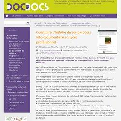 Construire l'histoire de son parcours info-documentaire en lycée professionnel - Doc pour docs
