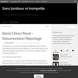 Barrio Chino/Raval – Documentaire/Reportage – Sans tambour ni trompette