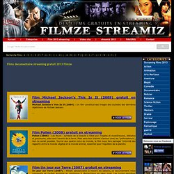 → Films documentaire streaming gratuit 2013 - filmze-streamiz