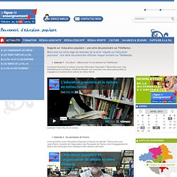 Regards sur l'éducation populaire : une série documentaire sur TéléNantes