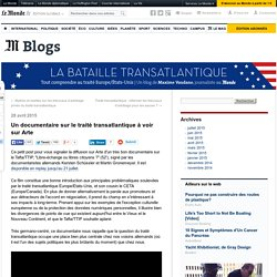 Un documentaire sur le traité transatlantique à voir sur Arte