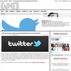 DOCUMENTAIRE TWITTER - BLOOMBERG VIDÉO