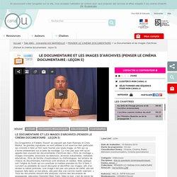 Le Documentaire et les images d'archives (Penser le cinéma documentaire : leçon 5) - Télé AMU - Université AIX MARSEILLE