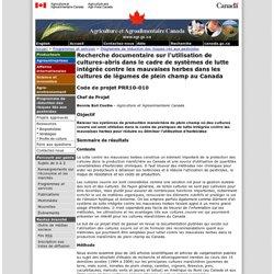 Recherche documentaire sur l'utilisation de cultures-abris dans le cadre de systèmes de lutte intégrée contre les mauvaises herbes dans les cultures de légumes de plein champ au Canada - Programme de réduction des risques liés aux pesticides