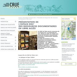 Présentation de l'Espace Doc' Des ressources documentaires en libre accès CAUE Isère Conseil Architecture Urbanisme et de l'Environnement Isère