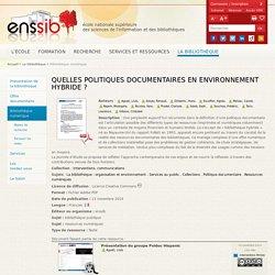Quelles politiques documentaires en environnement hybride ?