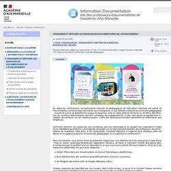 Aix - Marseille - Organiser et diffuser les ressources documentaires de l'établissement - Information Documentation