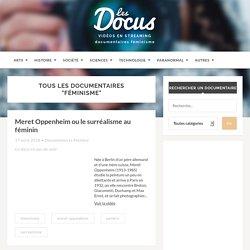 """Tous les documentaires """"féminisme"""" en streaming - """"Les Docus"""""""