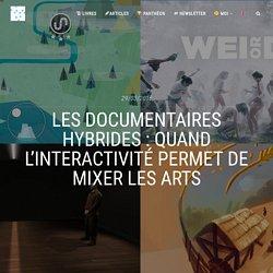 Les documentaires hybrides : quand l'interactivité permet de mixer les arts - Interactivité & Transmedia