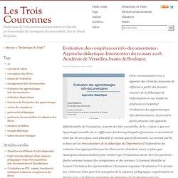 Evaluation des compétences info-documentaires : Approche didactique. Intervention du 10 mars 2008. Académie de Versailles, bassin de Boulogne