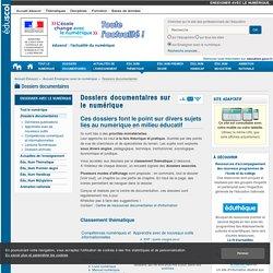 Dossiers documentaires d'Educnet : TICE et éducation numérique