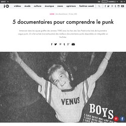 5 documentaires pour comprendre le punk