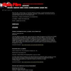Main Film - Ateliers en cinéma et vidéo (comprenant des cours de documentaires, de réalisation, de direction photo etc.) - Formation de cinéma à Montréal