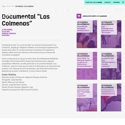 """Documental """"Las Colmenas"""" : Museo de la Memoria y los Derechos Humanos"""