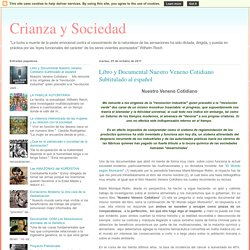 Crianza y Sociedad: Libro y Documental Nuestro Veneno Cotidiano Subtitulado al español