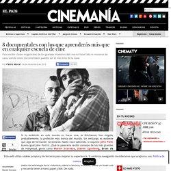 8 documentales con los que aprenderás más que en cualquier escuela de cine