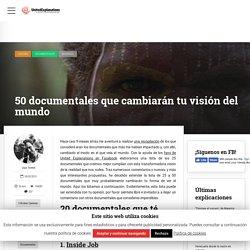 50 documentales que cambiarán tu visión del mundo