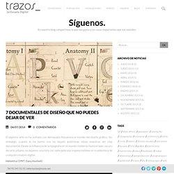 7 documentales de diseño que no puedes dejar de ver - .: Centro de Formación TRAZOS. Cursos Madrid :.