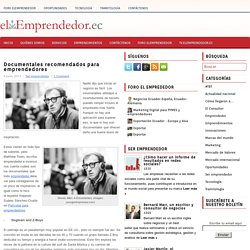 Documentales recomendados para emprendedores
