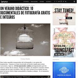 un verano didáctico: 10 documentales de fotografía gratis e íntegros