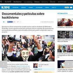 Documentales y películas sobre hacktivismo.